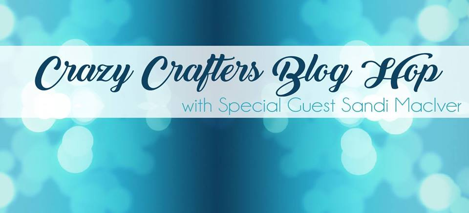 Crazy Crafters Blog Hop with Sandi Maciver ~ Just a Note