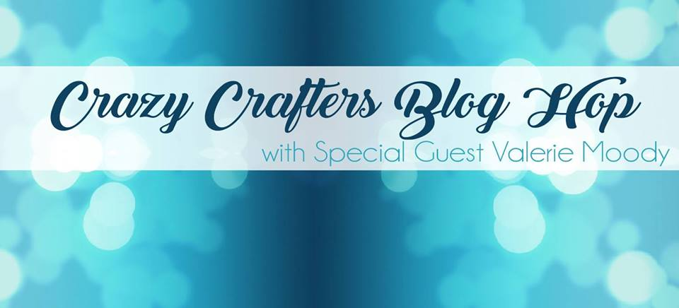 Crazy Crafters Blog Hop with Valerie Moody ~ A Little Wish That's Fun to Make
