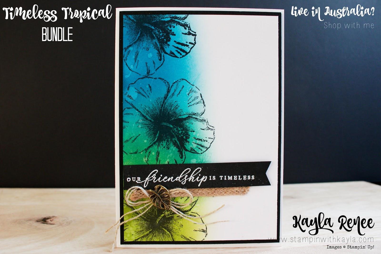 Timeless Tropical ~ Friendship Card