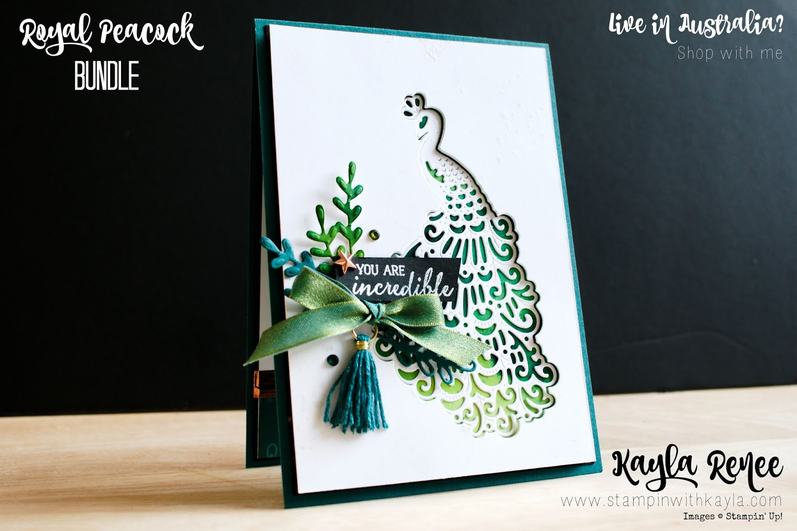 Noble Peacock Bundle ~ You Are Incredible Card