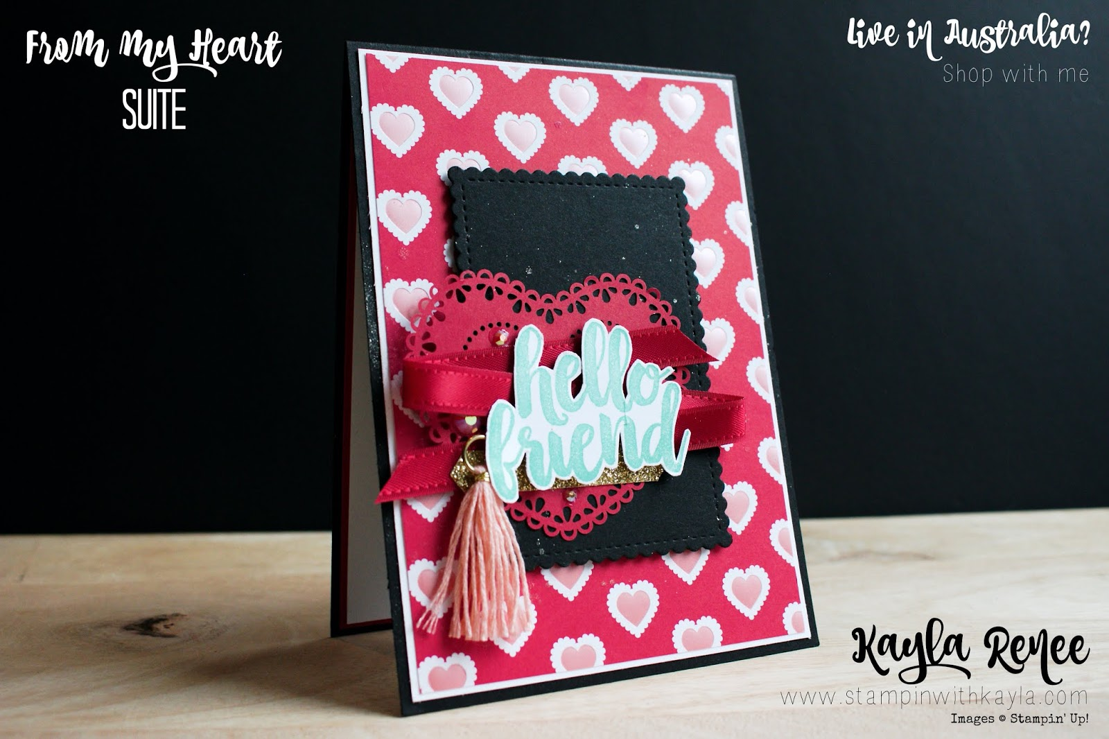From My Heart Suite ~ Hello Friend Card