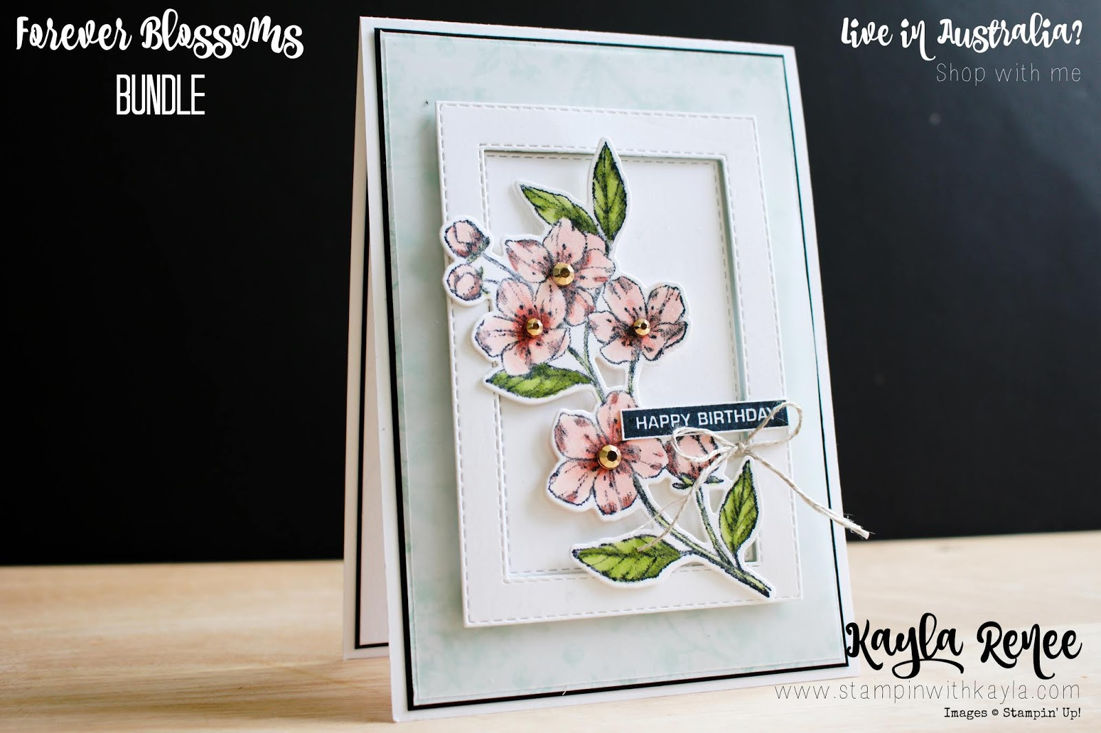 Forever Blossoms ~ Happy Birthday Card