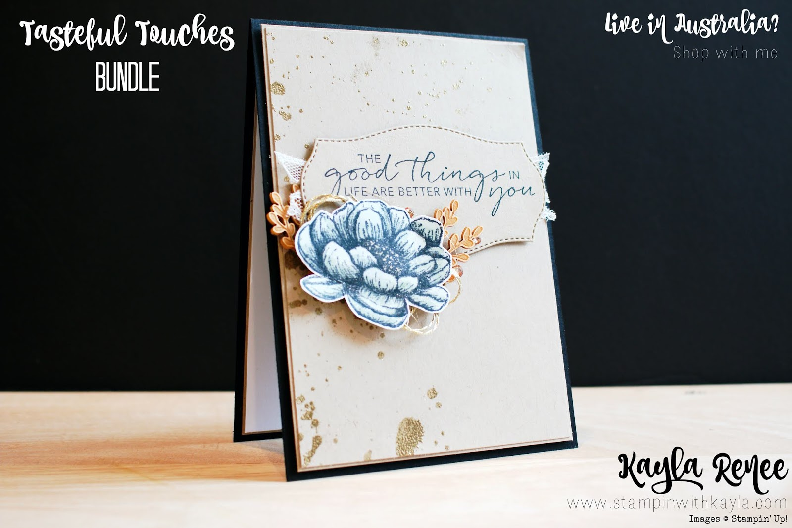 Stampin' Up! Tasteful Touches ~ Good Things in Life