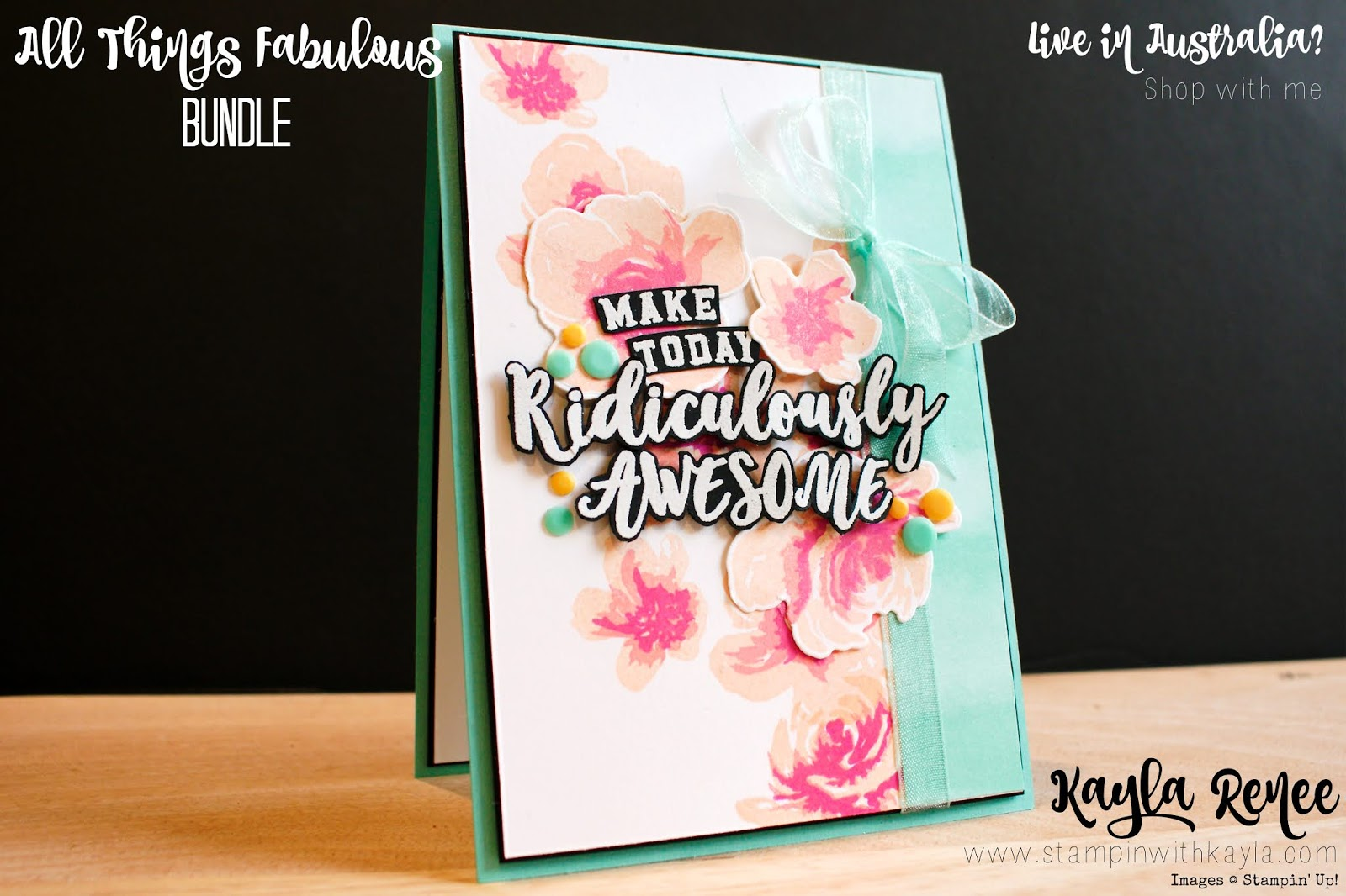 Stampin' Up! ~ #GDP246 ~ All Things Fabulous and Ridiculous Awesome Card