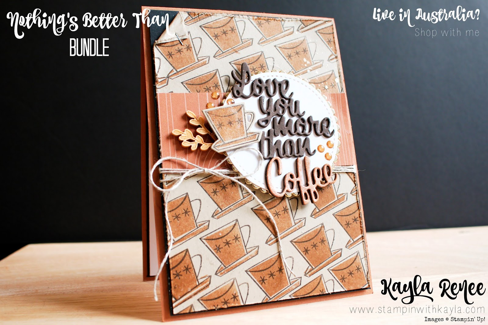 Stampin' Up! Nothing's Better Than ~ Global Stampin' Video Hop