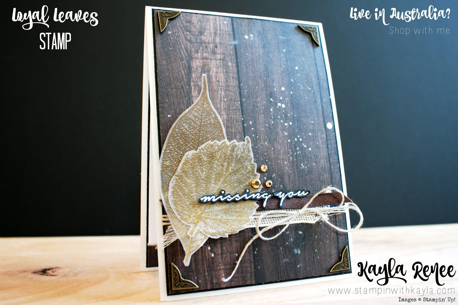Stampin' Up! Loyal Leaves ~ Missing You Card