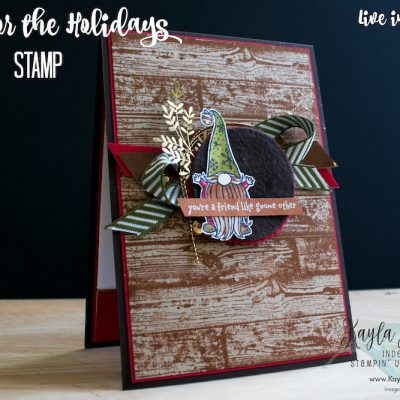 Stampin' Up! Gnome for the Holidays ~ #CardTwo