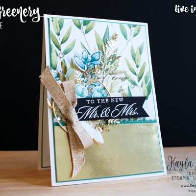 Stampin' Up! ~ Forever Greenery ~ Wedding Card