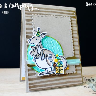 Stampin' Up! ~ Kangaroo & Company ~ It's Your Day