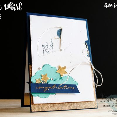 Stampin' Up! ~ Give it a Whirl Dies ~ Congratulations Card
