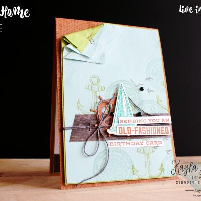 Stampin' Up! Sailing Home & Whiskey Business ~ Birthday Card